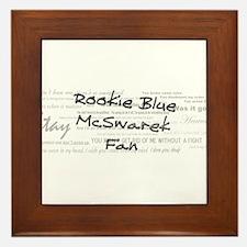 Rookie Blue McSwarek Fan Framed Tile