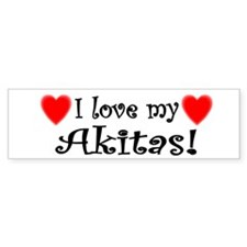 I Love my Akitas Bumper Bumper Sticker