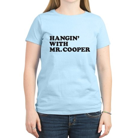 Hangin' with Mr. Cooper T-Shirt