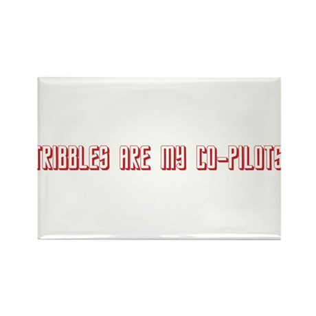Tribbles are my co-pilots. Rectangle Magnet