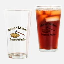 Miner Miner Treasure Finder Drinking Glass