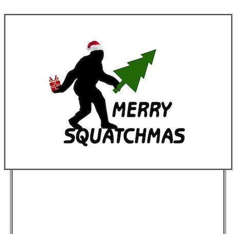 Merry Squatchmas Yard Sign