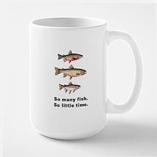 So Many Fish. So Little Time. Large Mug