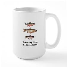 So Many Fish. So Little Time. Mug