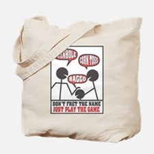 Don't Fret The Name Tote Bag