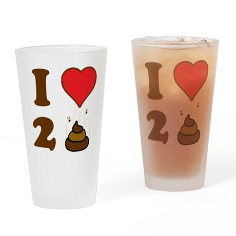 i love to poo baby Drinking Glass