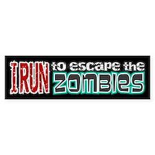 I Run to Escape the Zombies Bumper Sticker
