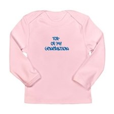 Top of My Generation- L/S Infant T