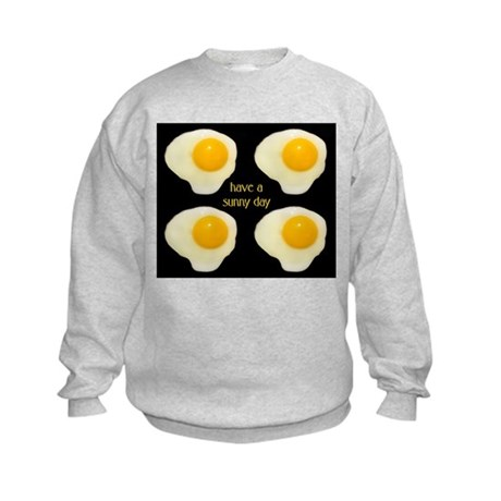 Have A Sunny Day Kids Sweatshirt
