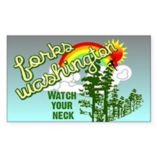 Watch Your Neck, Forks WA Oval Decal