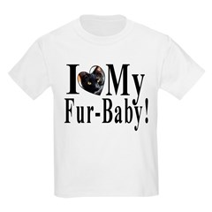 I (HEART) my Fur-Baby! Kids Light T-Shirt