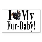 I (HEART) my Fur-Baby! Rectangle Sticker