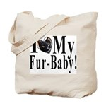 I (HEART) my Fur-Baby! Tote Bag