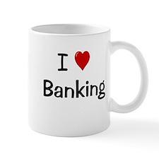 I Love Banking Banker Mug