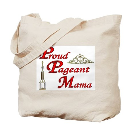 pageant mama Tote Bag