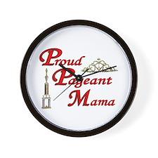 pageant mama Wall Clock