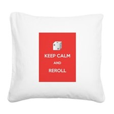 Keep Calm and Reroll Square Canvas Pillow