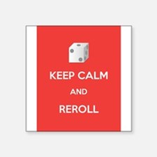 "Keep Calm and Reroll Square Sticker 3"" x 3"""