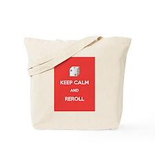 Keep Calm and Reroll Tote Bag