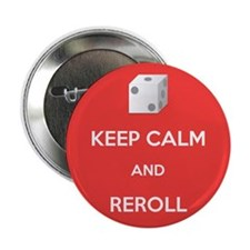 """Keep Calm and Reroll 2.25"""" Button"""