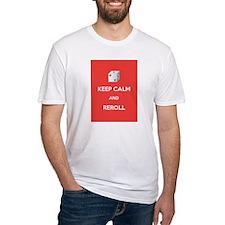Keep Calm and Reroll Shirt