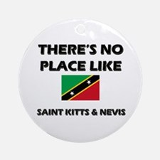There Is No Place Like Saint Kitts & Nevis Ornamen