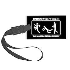 Zombie Preparedness Befriend Slow Clumsy Luggage Tag