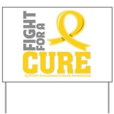 Childhood Cancer Fight Yard Sign