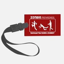 Zombie Preparedness Befriend Slow Clumsy Luggage Tag