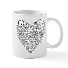 Love is patient Corinthians 13:4-7 Mug