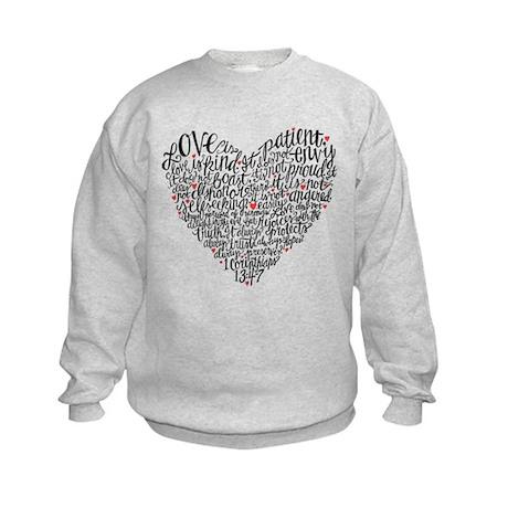 Love is patient Corinthians 13:4-7 Kids Sweatshirt