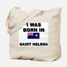 I Was Born In Saint Helena Tote Bag