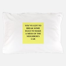 break eggs Pillow Case