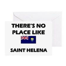 There Is No Place Like Saint Helena Greeting Cards