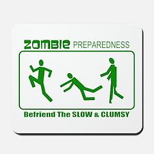 Zombie Preparedness Befriend Slow Clumsy Mousepad