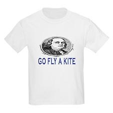 GO FLY A KITE - BEN FRANKLIN T-Shirt