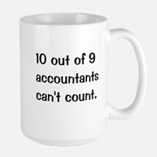 Accountant Joke 10 Out Of 9 Accountants Mug