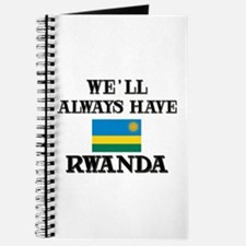 We Will Always Have Rwanda Journal
