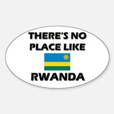 There Is No Place Like Rwanda Oval Decal