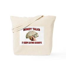 MONEY TALKS Tote Bag