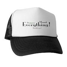 Mount Everything Trucker Hat
