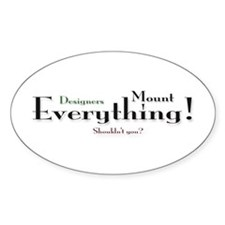 Mount Everything Oval Decal