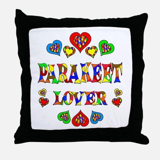 Parakeet Lover Throw Pillow