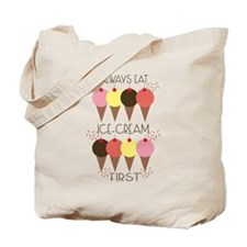 Ice Cream First Tote Bag
