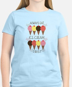 Ice Cream First T-Shirt