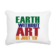 Earth Without Art Rectangular Canvas Pillow