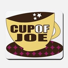 Cup Of Joe Mousepad