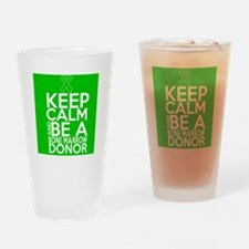 Keep Calm Bone Marrow Donor Drinking Glass