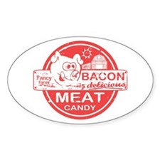 Bacon is Meat Candy Decal
