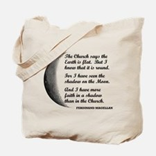 More Faith In A Shadow Than The Church Tote Bag